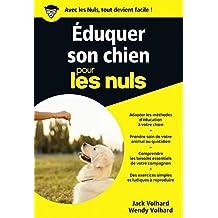 Eduquer son chien pour les Nuls poche (French Edition)