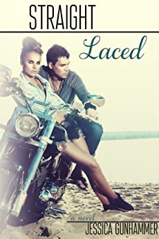 Straight Laced by [Gunhammer, Jessica]