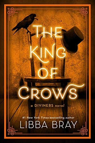 The King of Crows (The Diviners Book 4) - Libba Bray