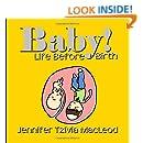 Baby!: Life Before Birth (Hashem's Amazing World) (Volume 2)