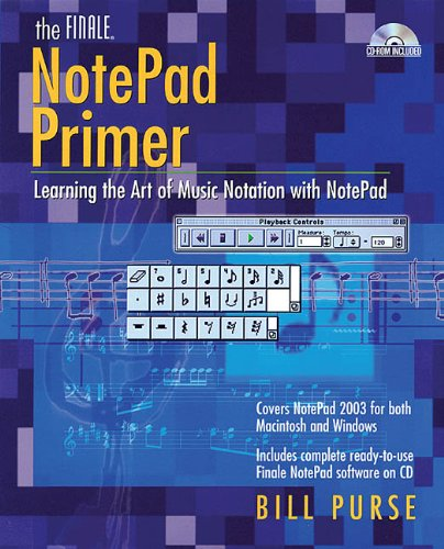 Finale Primer (The Finale NotePad Primer: Learning the Art of Music Notation with NotePad)