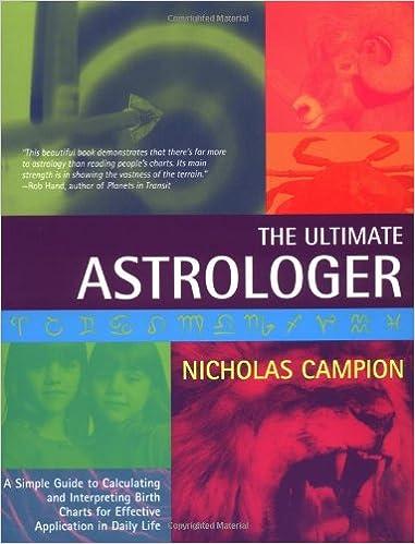Ultimate Astrologer: Nicholas Campion: 9781401900816: Amazon com: Books