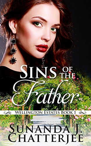 Sins of the Father: Wellington Estate Series