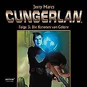 Die Kanonen von Galone (Cungerlan 3): Erweiterte Neuausgabe | Jerry Marcs, Frank-Michael Rost