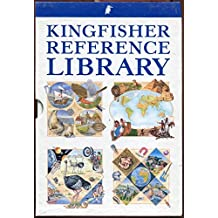 "Kingfisher Reference Library: ""Concise Children's Encyclopedia"", ""Concise Children's World Atlas"", ""Children's Illustrated Dictionary"", ""Children's Illustrated Thesaurus"""