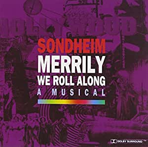 Merrily We Roll Along (1993 Leicester Cast)