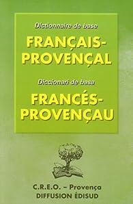 Dictionnaire de base français-provençal par Elie Lèbre