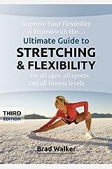 By Brad Walker Ultimate Guide to Stretching & Flexibility (Handbook) (3rd Third Edition) [Spiral-bound] Spiral-bound