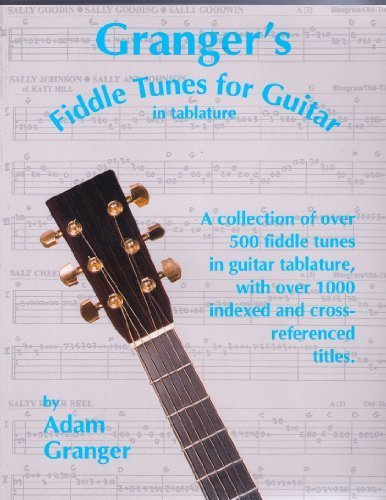 Granger's Fiddle Tunes for Guitar in -