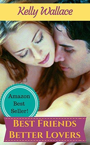 Book: Best Friends - Better Lovers by Kelly Wallace