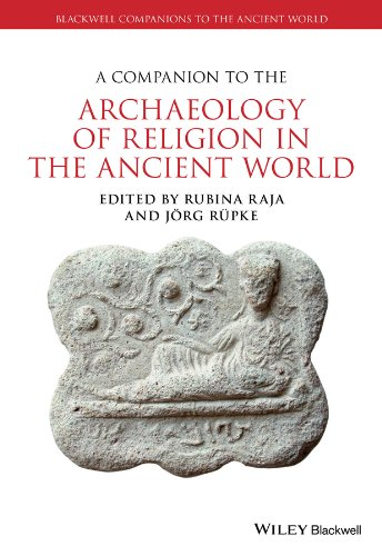 A Companion to the Archaeology of Religion in the Ancient World (Blackwell Companions to the Ancient World) Pdf