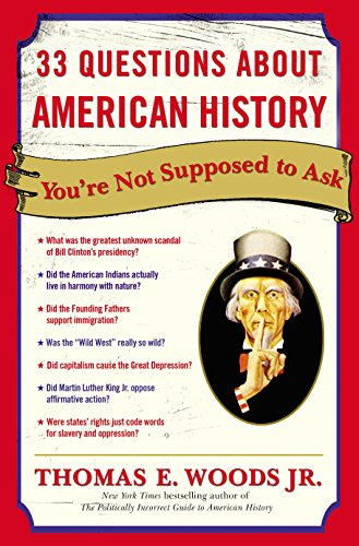 33 Questions About American History You're Not Supposed to ()