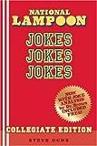 National Lampoon Jokes, Jokes, Jokes, Steve Ochs and Mason Brown, 0977871827