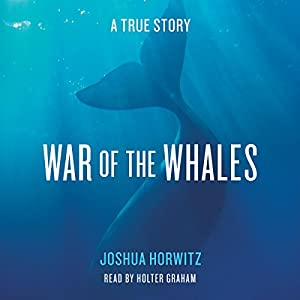 War of the Whales Audiobook
