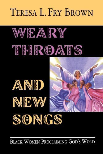Books : Weary Throats and New Songs by Brown, Teresa L. Fry(October 1, 2003) Paperback