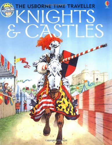 Knights and Castles (Usborne Time Traveler)