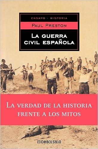 Guerra civil española, la (Ensayo (debolsillo)): Amazon.es: Preston, Paul: Libros