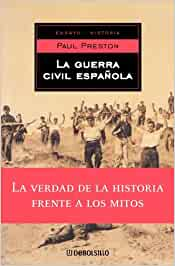 Guerra civil española, la (Ensayo (debolsillo)): Amazon.es: Preston, Paul: Libros