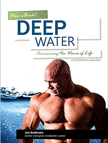 Deep Water: Overcoming the Waves of Life ()