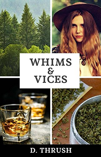 Whims & Vices by D. Thrush ebook deal