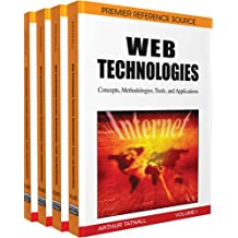 Web Technologies: Concepts, Methodologies, Tools, and Applications