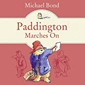 Paddington Marches On | Michael Bond