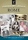 Legendary Locals of Rome, Rome Area History Museum, 1467101710