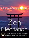 Relaxation and Sleep Zen Meditation Slee