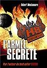 Henderson's Boys, Tome 3 : L'armée secrète par Muchamore