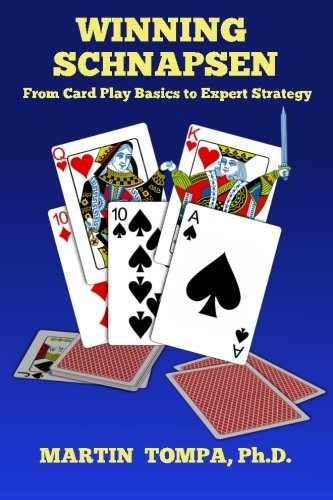 Winning Schnapsen: From Card Play Basics to Expert Strategy ()