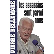Les assassins sont parmi nous (Editions 1 - Collection Pierre Bellemare) (French Edition)
