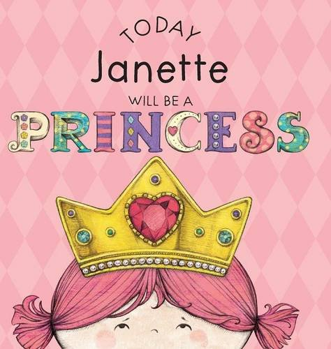 Today Janette Will Be a Princess ebook