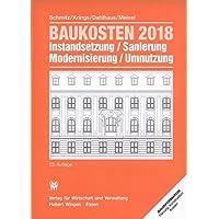 Baukosten 2018 Instandsetzung, Sanierung, Modernisierung, Umnutzung: Bd. 1 Altbau