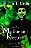 Tale of the Mothman's Return (The Enoc Tales) (Volume 3)