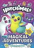 Books : Magical Adventures: Sticker Activity Book (Hatchimals)