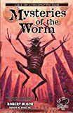 img - for Mysteries of the Worm: Early Tales of the Cthulhu Mythos (Call of Cthulhu Fiction) book / textbook / text book