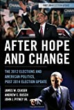 After Hope and Change: The 2012 Elections and American Politics, Post 2014 Election Update