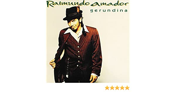 Gerundina: Raimundo Amador: Amazon.es: Música