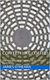 Coffee? I Like Coffee!: The Metaphysical Cinema of Coleman Francis