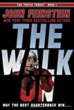The Walk on (the Triple Threat, 1), John Feinstein, 0385753462