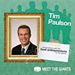 Tim Paulson - Marketing Legend and the Head Coach of Coaches: Conversations with the Best Entrepreneurs on the Planet | Tim Paulson