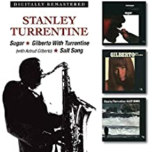 Sugar / Gilberto With Turrentine / Salt Song