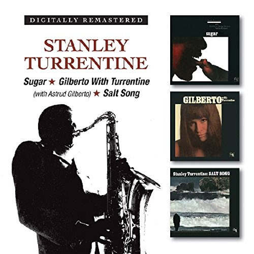 Sugar/Gilberto With Turrentine (With Astrud Gilberto)/Salt Song