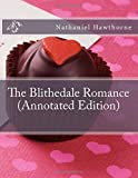 Image of The Blithedale Romance (Annotated Edition)