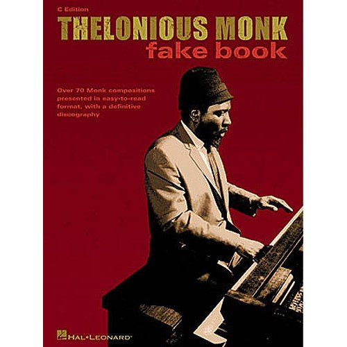 Thelonious Monk Fake Book C Edition. For Strumenti In Do