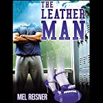 The Leather Man   Mel Reisner
