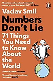 Numbers Don't Lie: 71 Things You Need to Know About the World (English Edit