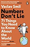 Numbers Don't Lie: 71 Things You Need to Know About