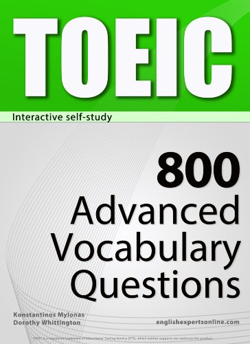 Download TOEIC Interactive self-study: 800 Advanced Vocabulary Questions (4-BOOK BUNDLE). A powerful method to learn the vocabulary you need. Pdf