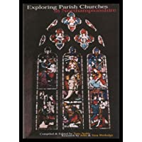Exploring Parish Churches in Northamptonshire